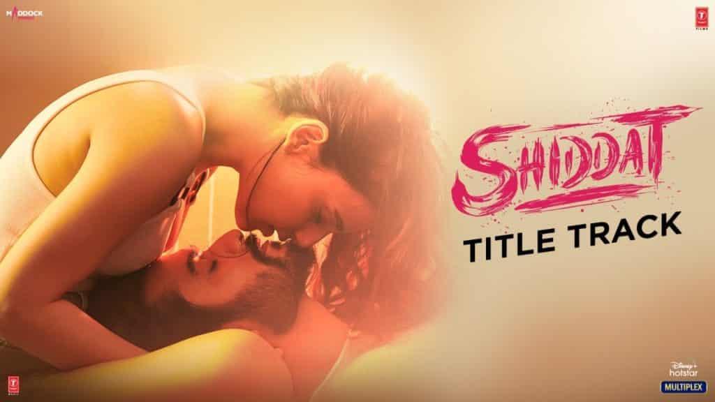 Shiddat Lyrics - Manan Bhardwaj