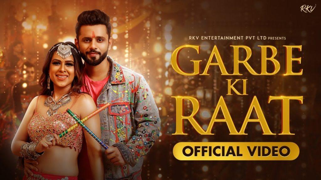 Garbe Ki Raat Lyrics - Rahul Vaidya & Bhoomi Trivedi