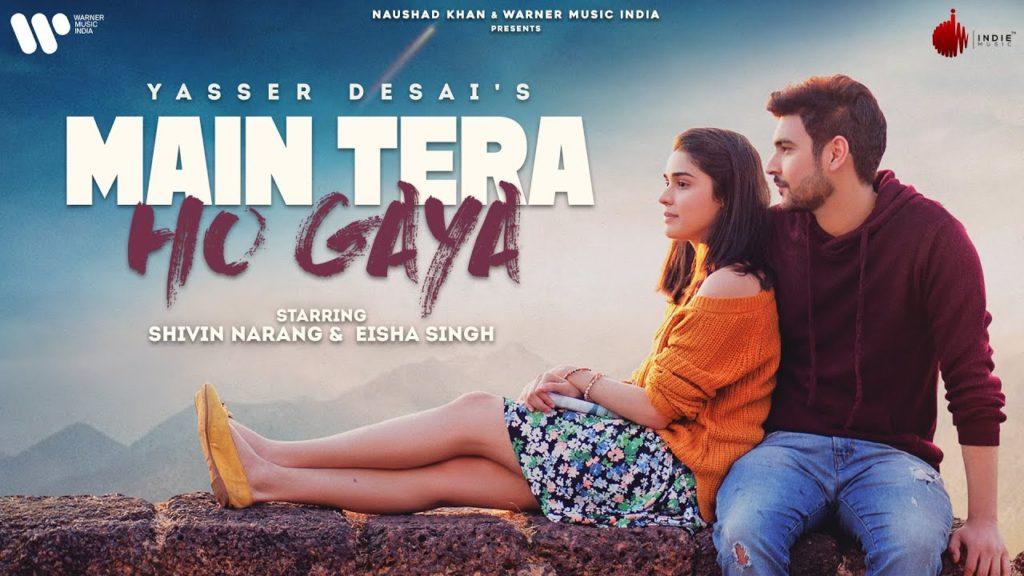 Main Tera Ho Gaya Lyrics - Yasser Desai