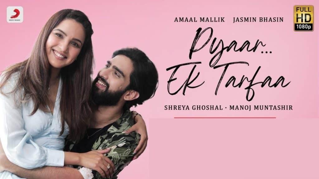 Pyaar Ek Tarfaa Lyrics - Amaal Mallik, Shreya Ghoshal