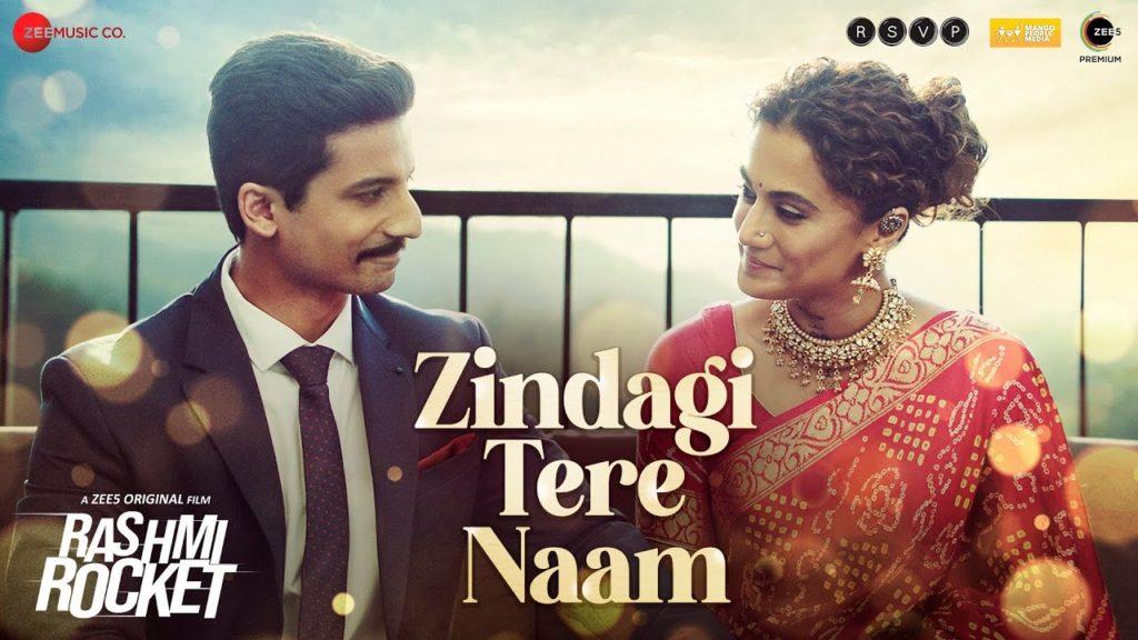 Zindagi Tere Naam Lyrics - Rashmi Rocket